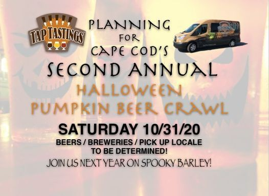 Halloween Events Cape Cod 2020 Cape Cods 2nd Annual Halloween Pumpkin Beer Crawl 10/31/2020