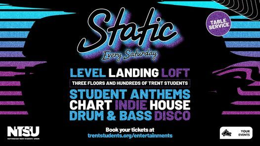 Static - Every Saturday   Event in Nottingham   AllEvents.in