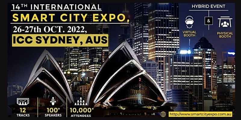 14th International Smart City Expo 2022, ICC Sydney & Live Streaming, 16 March | Event in Sydney | AllEvents.in