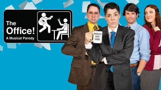 The Office - A Musical Parody, 7 July | Event in York | AllEvents.in