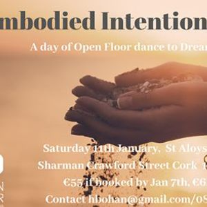 Embodied Intentions-Open Floor dance to dream and vision 2020
