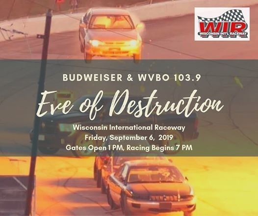 2019 WIR Eve of Destruction Presented by Budweiser & 103 9 WVBO at