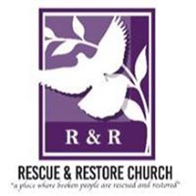Rescue & Restore Church