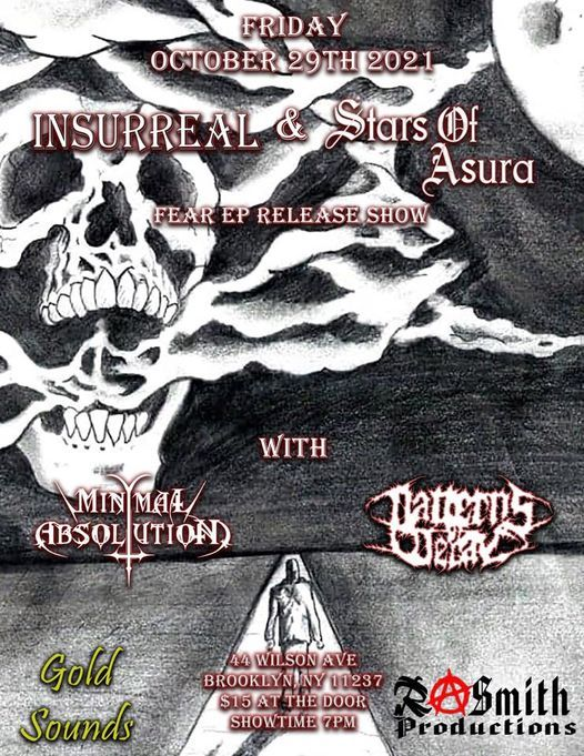 Insurreal & Stars of Asura: FEAR EP Release Show at Gold Sounds, 29 October   Event in Brooklyn   AllEvents.in