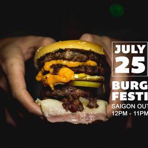 Ngy Hi Burger Si Gn  Saigon Burger Festival  July 25th