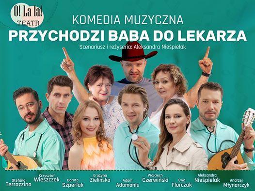 Przychodzi baba do lekarza - Czstochowa