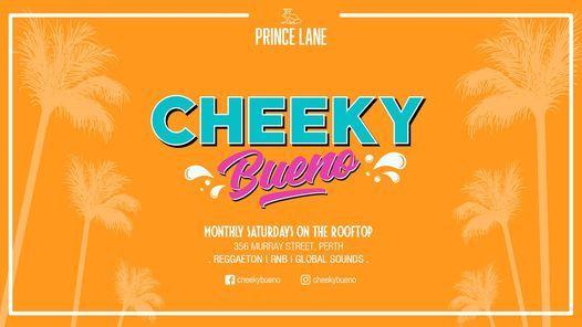 Cheeky Bueno Saturdays, 19 June | Event in Orange Grove | AllEvents.in