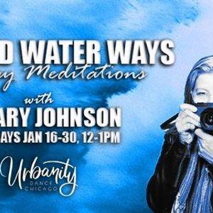 Weekend Water Ways - Midday Meditations