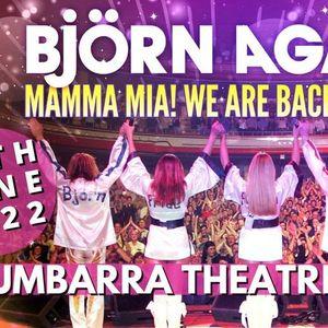 Bjorn Again - BENDIGO - Mamma Mia We Are Back Again
