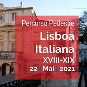 Percurso Pedestre Lisboa Italiana XVIII-XIX