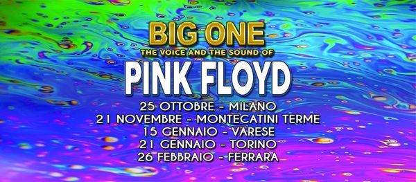 Big One - The voice and the sound of Pink Floyd *evento rinviato*, 21 May | Event in Montecatini Terme | AllEvents.in