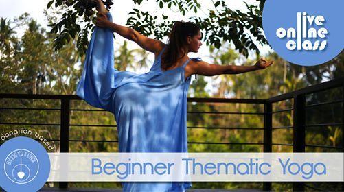Beginner Thematic Yoga - Online