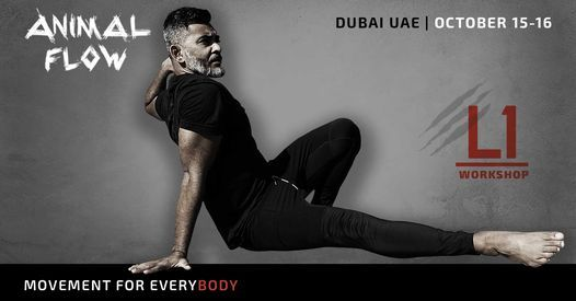 Animal Flow L1 Dubai, 15 October   Event in Dubai   AllEvents.in