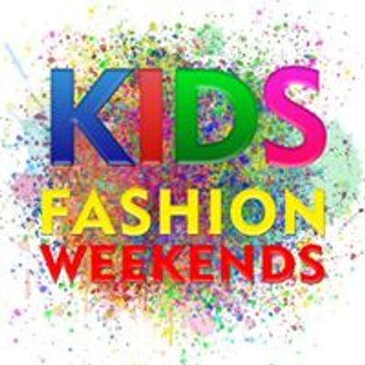 Kids Fashion Weekends