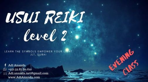 USUI REIKI LEVEL 2: Evening Certified Training Course, Dubai, 15 April | Event in Dubai | AllEvents.in