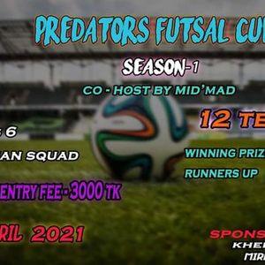 Predators Futsal Cup. Season -1