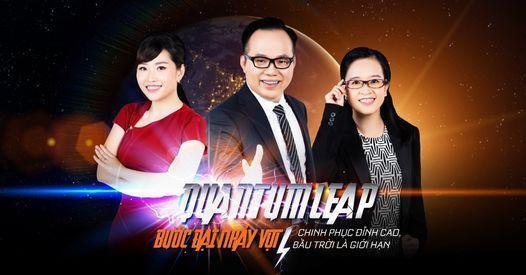 Khóa học Quantum Leap - Bước Đại Nhảy Vọt (Khóa 115 - Hà Nội), 6 August   Event in Thái Nguyên