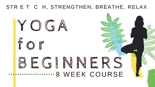 Yoga for Beginners 8 Week Course