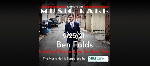 Ben Folds - In Actual Person Live for Real Tour w/ special guest Erin Mckeown, 25 September | Event in Tarrytown