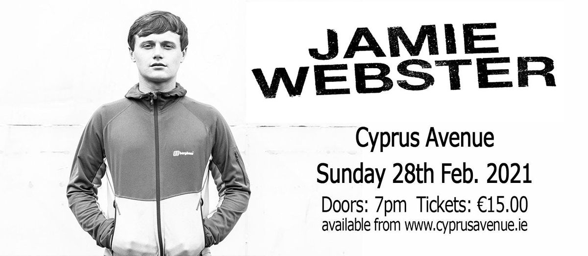 JAMIE WEBSTER, 28 February | Event in Cork | AllEvents.in
