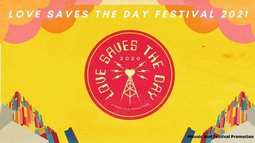 Love Saves The Day Festival 2021, 29 May | Event in Narail | AllEvents.in