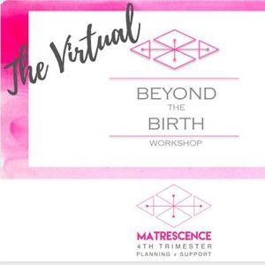 Virtual Beyond the Birth workshop