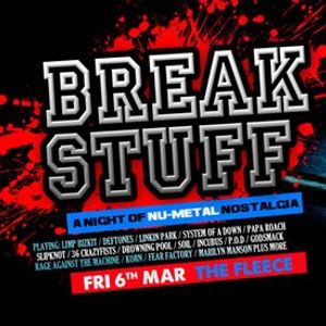 Break Stuff - A Night Of Nu Metal Nostalgia at The Fleece 6320