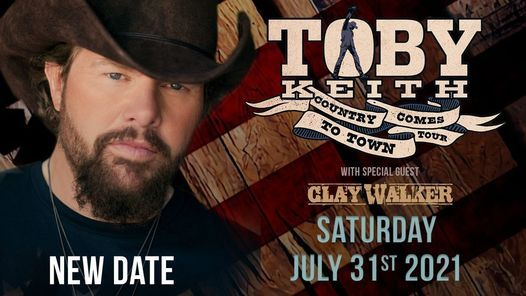 Toby Keith: Country Comes to Town Tour wsg Clay Walker, 31 July   Online Event   AllEvents.in