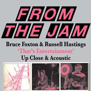 FROM THE JAM Thats Entertainment Up Close & Acoustic