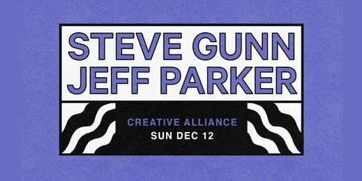 An Evening with Steve Gunn & Jeff Parker, 12 December | Event in Baltimore | AllEvents.in