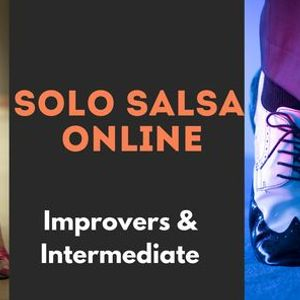 Online Dance Solo Salsa Improvers & Intermediate