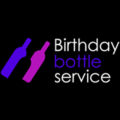 Birthday Bottle Service