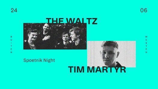 Buiten Westen: The Waltz + Tim Martyr, 24 June   Event in Kortrijk   AllEvents.in