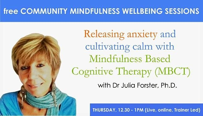 Releasing anxiety and cultivating calm with Mindfulness MBCT   Online Event   AllEvents.in