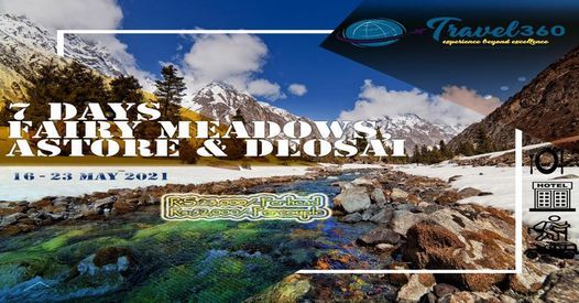 EID SPECIAL 7 Day's tour to Fairy Meadows, Astore Valley & Deosai | Event in Karachi | AllEvents.in