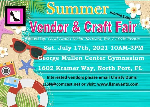Summer Vendor & Craft Fair in North Port- Indoors July 17th, 17 July | Event in North Port | AllEvents.in
