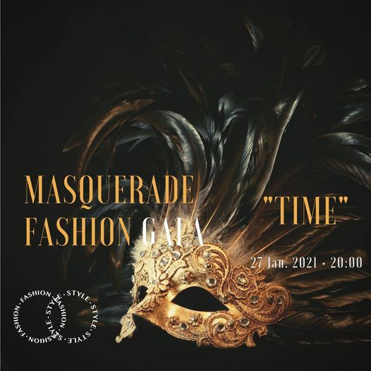 """Masquerade Fashion Gala - """"TIME"""", 29 September 