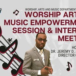 Worship Arts & Music Empowerment Session & Interest Meeting