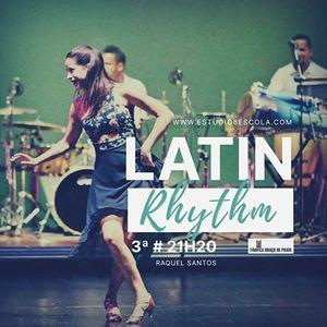 Latin Rhythm  com Raquel Santos