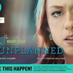 Unplanned - Regent Cinemas Ballarat VIC