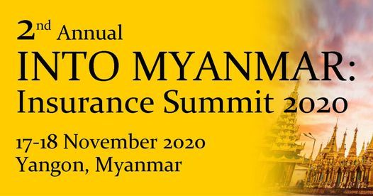 2nd Into Myanmar Insurance Summit 2020, 17 November   Event in Singapore   AllEvents.in