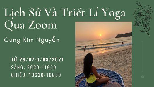 Lịch Sử Và Triết Lí Yoga Trực Tuyến Qua Zoom Cùng Kim Nguyễn   Online Event   AllEvents.in
