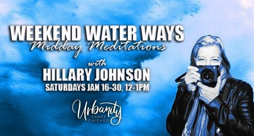 Weekend Water Ways - Midday Meditations | Event in Chicago | AllEvents.in
