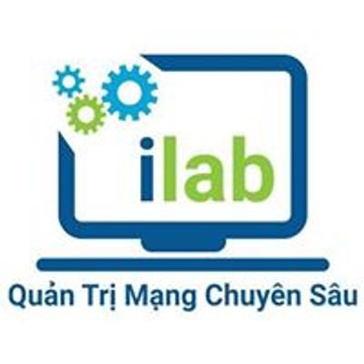 ilab.vn - Quản Trị Mạng Chuyên Sâu
