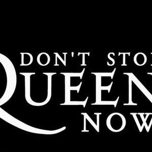 Dont Stop Queen Now