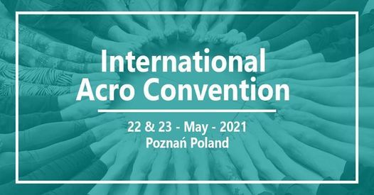 International Acro Convention 2021, 22 May | Event in Bydgoszcz | AllEvents.in