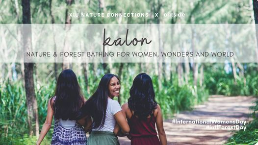 Kalon: Nature & Forest Bathing for Women, Wonders and World | Event in Singapore | AllEvents.in