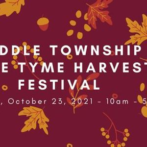 Middle Townships 23rd Annual Olde Tyme Harvest Festival