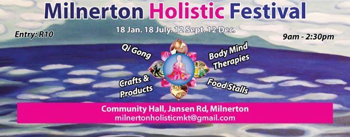 Milneton Holistic & Wellness Festival