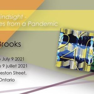 TOM BROOKS SOLO EXHIBITION 20 20 HINDSIGHT  EXERCISES FROM A PANDEMIC